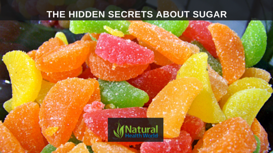 The hidden secrets about sugar NaturalHealthWorld